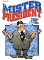 Mister President -5- Pour une poignée d'électeurs