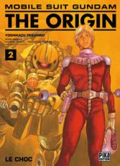 Mobile Suit Gundam - The Origin -2- Le choc