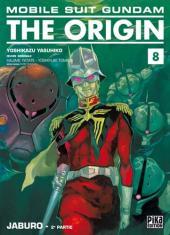 Mobile Suit Gundam - The Origin -8- Jaburo - 2e partie