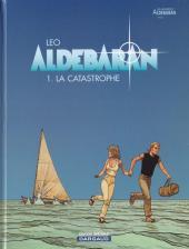 Aldébaran -1ES- La catastrophe