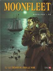 Moonfleet (Rodolphe/Hé) -2- Le trésor de John le noir