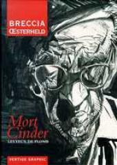 Mort Cinder -INT1- Les Yeux de plomb