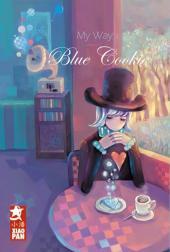 My Way (Ji Di) -3- Blue cookie