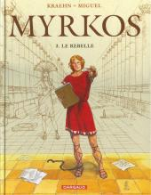 Myrkos -3- Le rebelle
