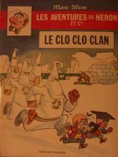 Néron et Cie (Les Aventures de) (Érasme) -53- Le Clo Clo Clan