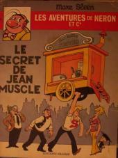 Néron et Cie (Les Aventures de) (Érasme) -56- Le secret de Jean Muscle