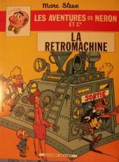Néron et Cie (Les Aventures de) (Érasme) -67- La Rétromachine