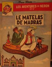 Néron et Cie (Les Aventures de) (Érasme) -8- Le Matelas de Madras