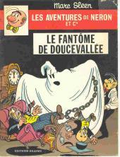 Néron et Cie (Les Aventures de) (Érasme) -73- Le fantôme de Doucevallée