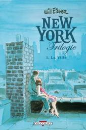 New York Trilogie -1- La Ville