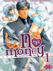 No Money -1- Tome 1
