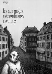Les non moins extraordinaires aventures