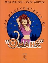 Omaha (Les mésaventures de) -1- Tome 1