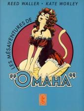 Omaha (Les mésaventures de) -3- Tome 3