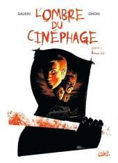 L'ombre du cinéphage -3- Final cut
