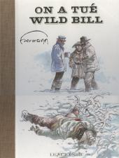On a tué Wild Bill - Tome TT