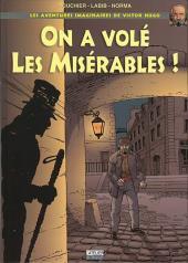 Les aventures imaginaires de Victor Hugo -1- On a volé Les Misérables !