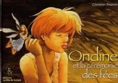 Ondine -1- Ondine et la cérémonie des fées