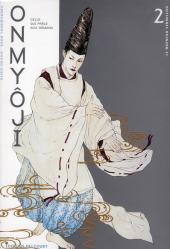 Onmyôji - celui qui parle aux démons -2- Le Moineau vermillon