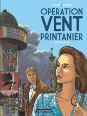 Opération Vent Printanier -1- Première partie