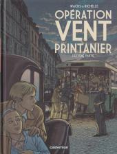 Opération Vent Printanier -2- Deuxième partie