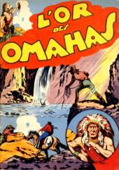 L'or des Omahas - Tome 1b