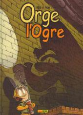 Orge l'Ogre -1- Tome 1