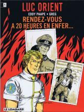 Luc Orient -18- Rendez-vous à 20h en enfer...