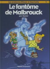 Oscar et Mauricette (Les aventures d') -1- Le fantôme de Malbrouck