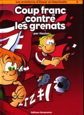 Oscar et Mauricette (Les aventures d') -3- Coup franc contre les Grenats