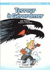Oscar et Mauricette (Les aventures d') -9- Terreur à Gerardmer