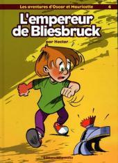 Oscar et Mauricette (Les aventures d') -4- L'empereur de Bliesbruck