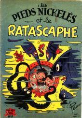Les pieds Nickelés (3e série) (1946-1988) -25- Les Pieds Nickelés et le Ratascaphe