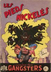 Les pieds Nickelés (3e série) (1946-1988) -32- Les Pieds Nickelés contre les gangsters