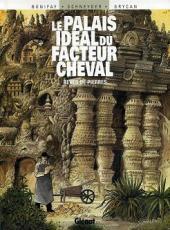 Palais idéal du facteur Cheval [Le]