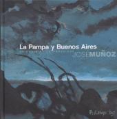 (AUT) Muñoz -2- La Pampa y Buenos Aires - De chair et de poussière