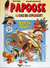 Papoose -1- Teepi en folie