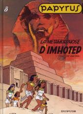 Papyrus -8b- La métamorphose d'Imhotep