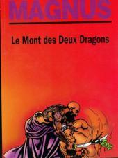 Les partisans (Magnus) -3- Le Mont des Deux Dragons