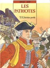 Les patriotes -1- L'héritier perdu
