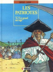 Les patriotes -2- Le grand saccage