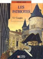 Les patriotes -3- Complot