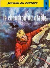 La patrouille des Castors -14b- Le chaudron du Diable