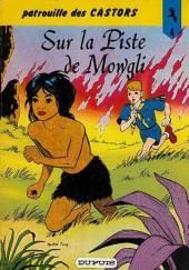 La patrouille des Castors -4c- Sur la Piste de Mowgli