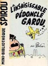Pédoncle Garou -2MR1227- L'insaisissable Pédoncle Garou