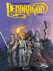 Pendragon -1- Bâtard