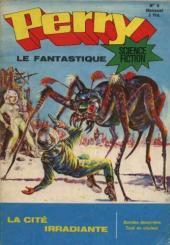 Perry le fantastique -5- La cité irradiante