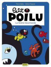 Petit Poilu -1- La sirène gourmande
