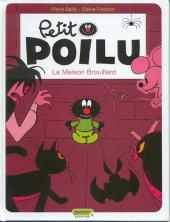 Petit Poilu -2- La maison brouillard