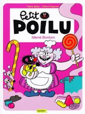 Petit Poilu -4- Mémé Bonbon